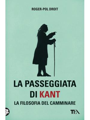La passeggiata di Kant. La filosofia del camminare