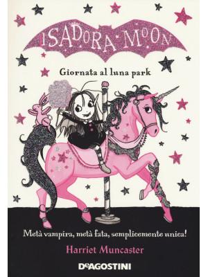 Giornata al luna park. Isadora Moon