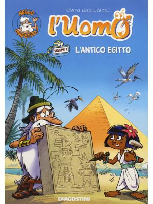 C'era una volta... l'uomo. Vol. 2: L' antico Egitto