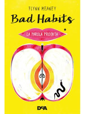 Bad habits. La parola proibita
