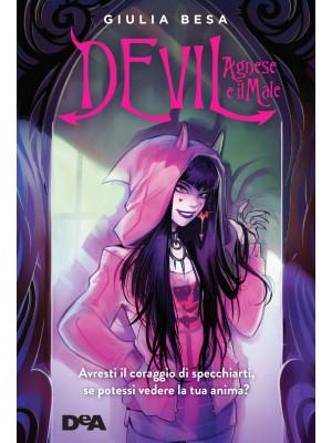 Devil Agnese e il male