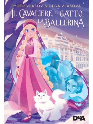 Il cavaliere, il gatto, la ballerina