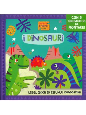 I dinosauri. Smonta e monta libro. Con gadget