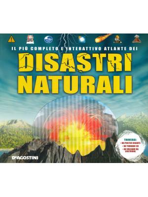 Il più completo e interattivo atlante dei disastri naturali. Ediz. a colori. Con gadget. Con Poster