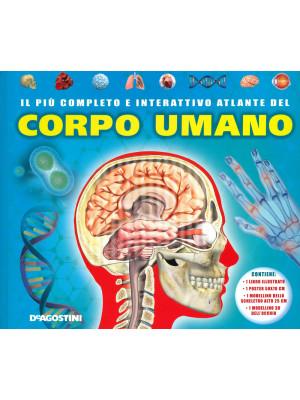 Il più completo e interattivo atlante del corpo umano. Ediz. a colori. Con gadget. Con Poster