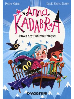 L'isola degli animali magici. Anna Kadabra
