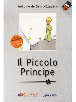 Il Piccolo Principe. Ediz. ad alta leggibilità