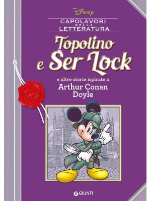 Topolino e Ser Lock e altre storie ispirate a Arthur Conan Doyle