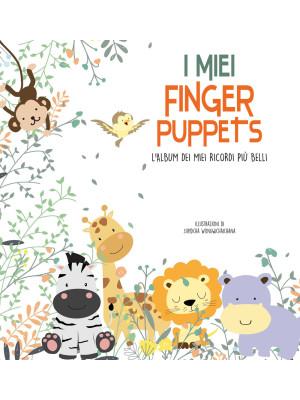 I miei finger puppets. L'album dei miei ricordi più belli. Con gadget
