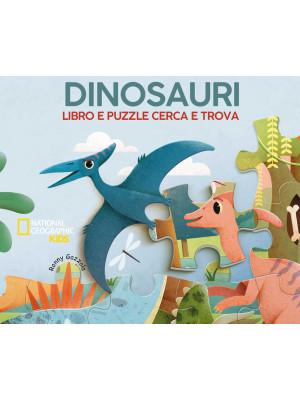 Dinosauri. Libro e puzzle cerca e trova. Ediz. a colori. Con puzzle. Con Poster
