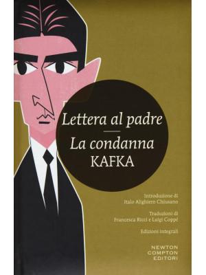 Lettera al padre-La condanna. Ediz. integrale