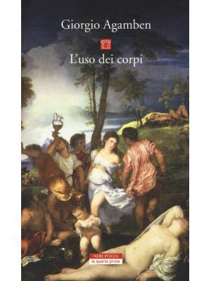 L'uso dei corpi. Homo sacer. Vol. IV/2