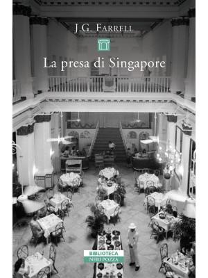 La presa di Singapore