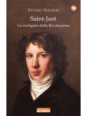 Saint-Just. La vertigine della rivoluzione