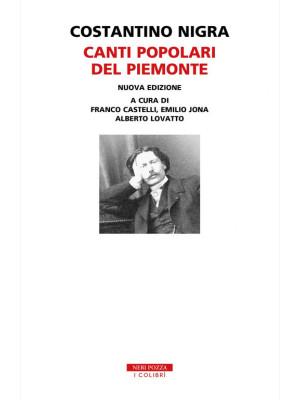 Canti popolari del Piemonte. Con 2 CD-Audio