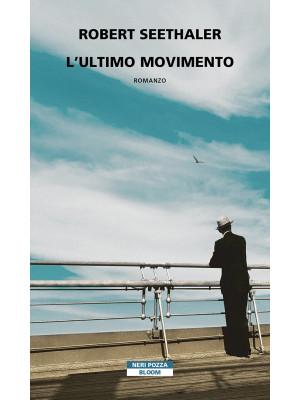 L'ultimo movimento