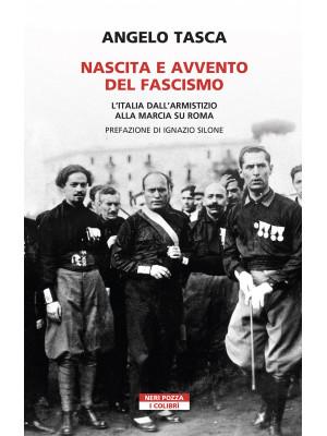 Nascita e avvento del fascismo. L'Italia dall'armistizio alla marcia su Roma