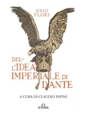 Dell'idea imperiale di Dante