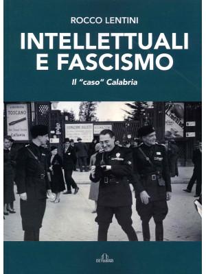 Intellettuali e fascismo. Il «caso» Calabria