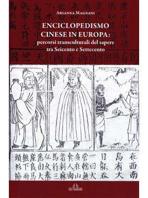 Enciclopedismo cinese in Europa: percorsi transculturali del sapere tra Seicento e Settecento