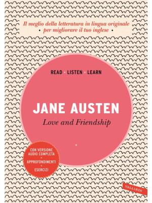 Love and friendship. Ediz. integrale. Con audiolibro