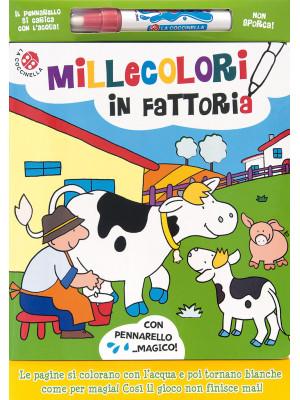 Millecolori in fattoria. Ediz. a colori. Con gadget