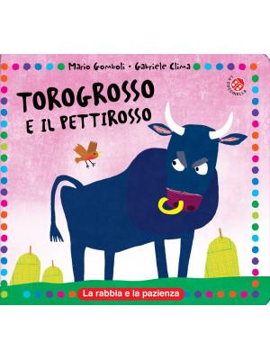 Torogrosso e Pettirosso. Ediz. a colori