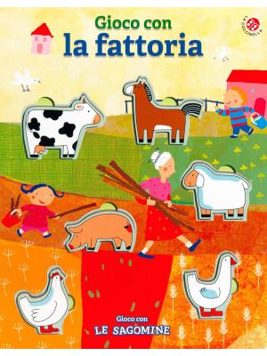 Gioco con la fattoria. Ediz. a colori