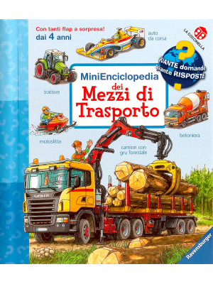 MiniEnciclopedia dei mezzi di trasporto. Ediz. a colori