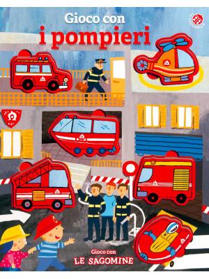 Gioco con i pompieri. Ediz. a colori