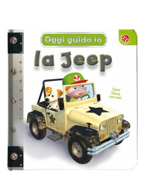 La jeep. Oggi guido io. Ediz. a colori