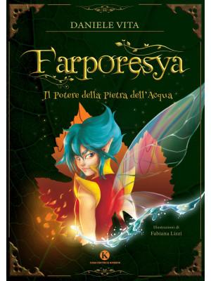 Farporesya. Il potere della pietra dell'acqua