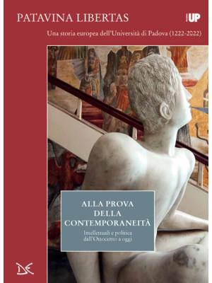 Alla prova della contemporaneità. Intellettuali e politica dall'Ottocento a oggi