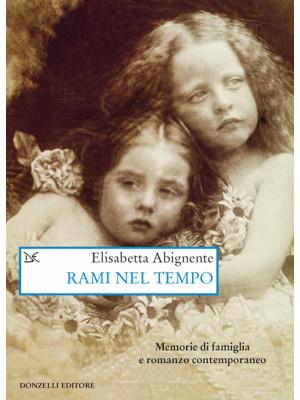 Rami nel tempo. Memorie di famiglia e romanzo contemporaneo