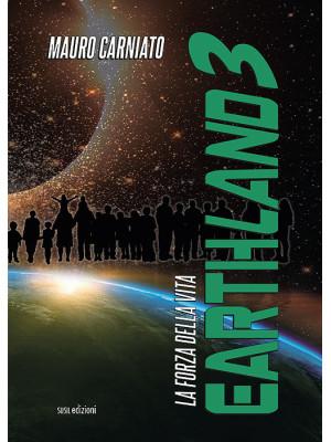 Earthland. La forza della vita. Vol. 3