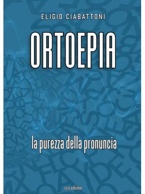 Ortoepia. La purezza della pronuncia