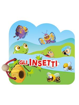 Gli insetti. Libri in legno. Ediz. a colori