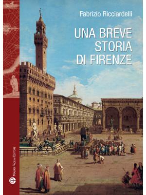 Una breve storia di Firenze