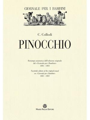 Pinocchio. Ristampa anastatica dell'edizione originale dal «Giornale per i bambini» 1881-1883