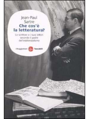 Che cos'è la letteratura? Lo scrittore e i suoi lettori secondo il padre dell'esistenzialismo