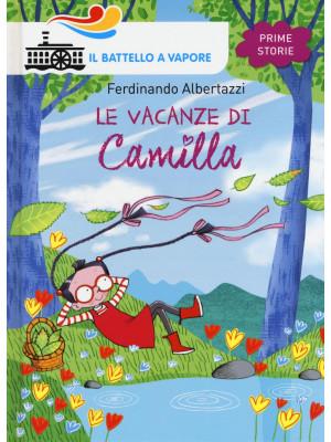 Le vacanze di Camilla. Ediz. illustrata