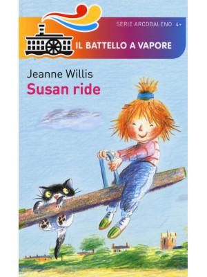 Susan ride. Ediz. illustrata