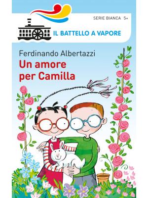 Un amore per Camilla. Ediz. illustrata