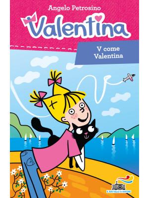 V come Valentina