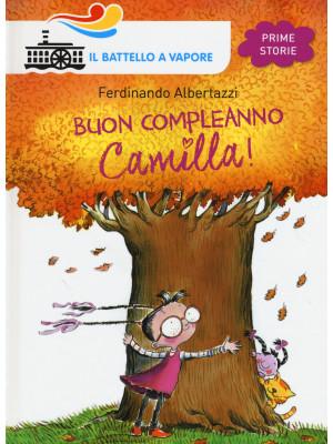 Buon compleanno Camilla! Ediz. illustrata