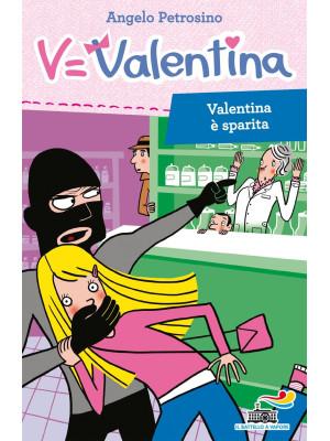 Valentina è sparita