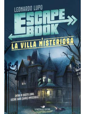 La villa misteriosa. Escape book