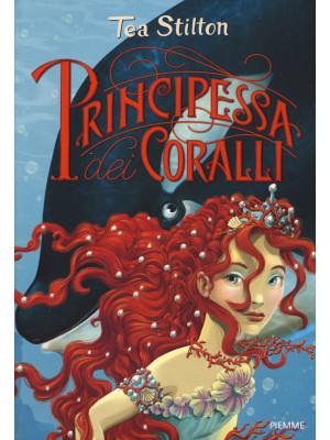 Principessa dei coralli. Principesse del regno della fantasia. Nuova ediz.. Vol. 2
