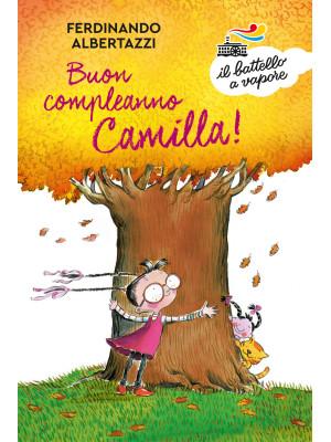 Buon compleanno Camilla! Ediz. a colori