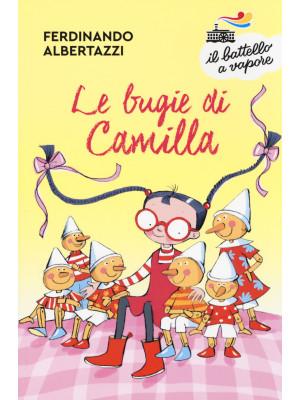 Le bugie di Camilla. Ediz. a colori